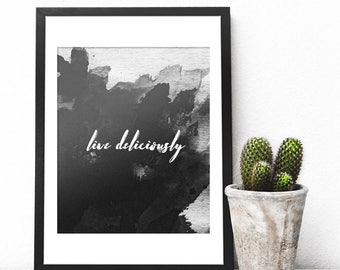Live Deliciously, Witch Prints, Motivational Wall Decor, Motivational Quotes, Quote Prints, Black Wall Art, Black Printable, Watercolor Art