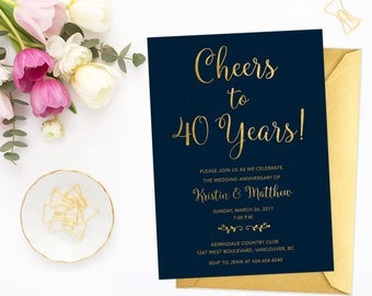 40th Wedding Anniversary Invitation, Cheers to 40 Years, Faux Gold Foil 40th Anniversary Invite, Wedding Anniversary Invite