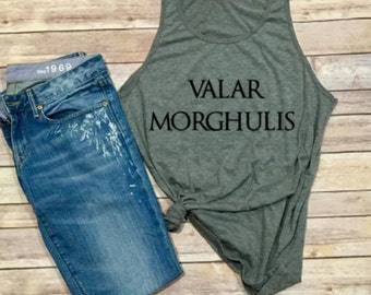 Valar Morghulis Tank - Game of Thrones Shirt - Winter is Coming - Women's Clothing - Women's Tank - Unisex Clothing - Unisex Shirt