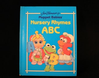 Vintage 1992 Jim Henson's Muppet Babies Nursery Rhymes ABC Hard Cover