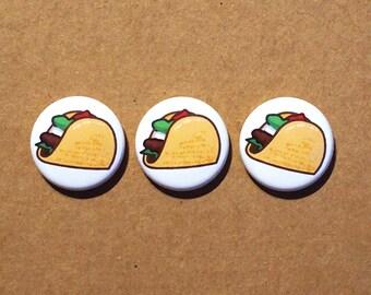 """Taco buttons pinbacks 1"""""""