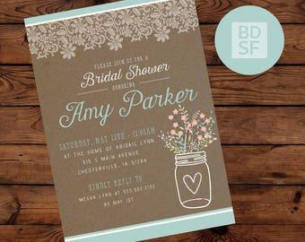 DIY Custom Printable Bridal Shower Invitations - Rustic - Country - Lace - Mason Jar Flowers