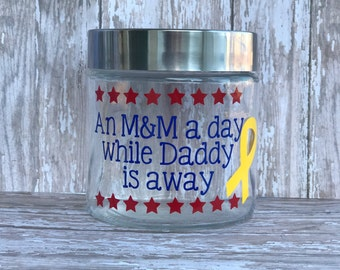 An m&m a day while daddy is away - while mommy is away- deployment countdown jar - military family gift - military kids