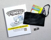 Printed (PHYSICAL copy) PLUS 10 bonus designs GOODIES So You Want to Embroider? A Beginner's Workbook. tutorial, how to, machine embroidery