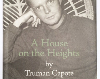 RARE Hardcover FIRST EDITION of Truman Capote's 'A House on the Heights' with introduction by George Plimpton, Mint Condition