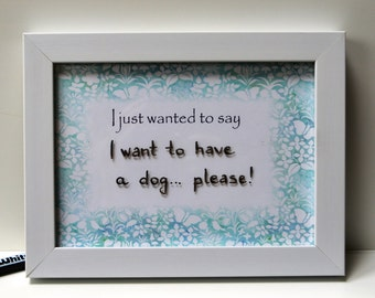 """I just wanted to say, Dry erase frame with """"just sayin"""", birthday gift, Valentine's day, wedding gift, anniversary gift"""