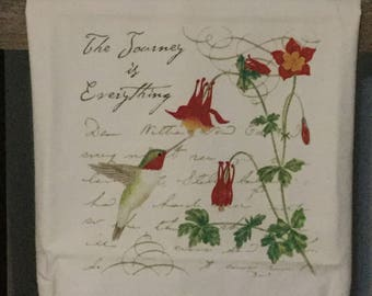 The Journey is Everthing Flour Sack Kitchen Towel # Hummingbird # Flower # Gift # Decorative # Friend # Inspirational # Encouraging # Tea