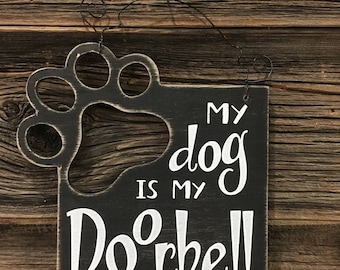 Funny Dog Sign for Dog Lovers