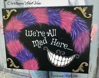 Alice In Wonderland - Cheshire Cat - Mad Hatter - Reclaimed Wood - Hand Painted - Sign - Bedroom - Decor
