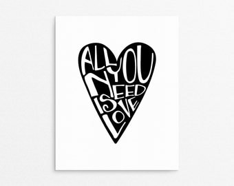 Beatles Quote, Home Art Wall Decor, All You Need Is Love, The Beatles, Typography Art, Lyric Print, Heart, Scandinavian Decor, Love Poster