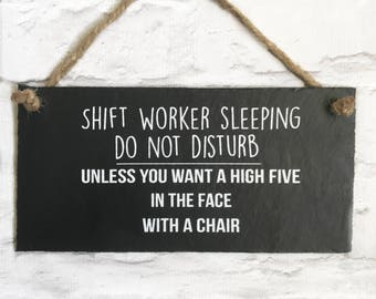 Shift worker sign, Shift worker sleeping, Night worker sign, gift for nurse, gift for firefighter, gift for midwife, police officer sign.