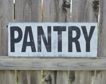 PANTRY. Fixer Upper Style. Farmhouse. Kitchen. Distressed. Sign