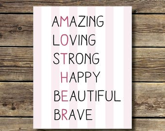 8x10 - Mother Acronym - Amazing, Loving, Strong, Happy, Beautiful, Brave - Mother's Day -  INSTANT DIGITAL DOWNLOAD