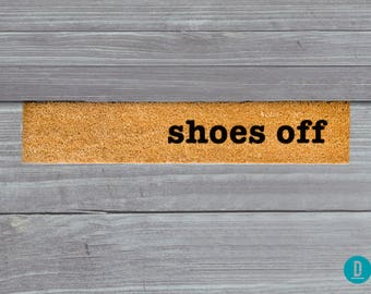 Shoes Off Skinny Doormat, Shoes Off Door Mat, Shoes Off Welcome Mat, Shoes Off Doormat, Slim Doormat Slim Mat, Shoes Off Mat, Thin Doormat