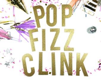 POP FIZZ CLINK / / / benutzerdefinierte Glitter Banner, Party Banner, Weihnachten, Neujahr