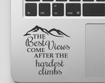 Macbook Decal Quote | Mountain Design | Motivational Laptop Decal Quote | Inspirational Macbook Sticker Quote