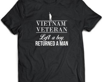 Vietnam Veteran  T-Shirt. Vietnam Veteran  tee present. Vietnam Veteran  tshirt gift idea. - Proudly Made in the USA!