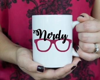 Nerdy | Coffee Mug | Birthday Gift | Christmas Gift| For Her | For Him