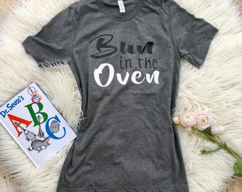 Bun in the Oven shirt, Funny Maternity Shirt, Plus size Maternity, Buns in the oven, Pregnancy Reveal shirt, Pregnancy Shirt, twins