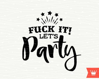 Let's Party SVG Cutting File - Drinking Cocktail Booze Party Instant Download Spree Cut File for Cricut Explore and Silhouette Cameo