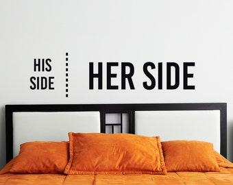 His Side/Her Side - Vinyl Wall Decal Quote