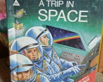 Rand McNally Start Right Elf Book/A Trip in Space by Bruce Gant/1968 Vintage Children's Book/Educationally Sound Book/Collectible/Kid's Room
