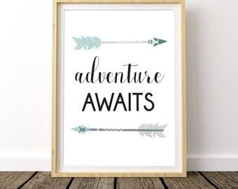 Adventure Awaits, Adventure Art Poster, Travel Quotes, Wanderlust, Gift For Traveler, Tribal Nursery, Tribal Arrow Decor, Arrow Print