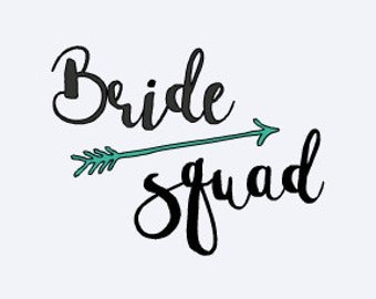 Bride Squad - Wedding Decal - DIY Wedding Gift - Bridal Party Decal - Bridesmaid Decal - Bridesmaid Gift