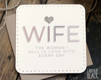 Wife Birthday Card / Wife Birthday / Wife Anniversary / Wife Valentines / Card for Wife / MT09