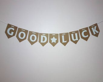 GOOD LUCK bunting.  Banner.  hanging Garland. New job, best wishes, emergration, exams, bon voyage,