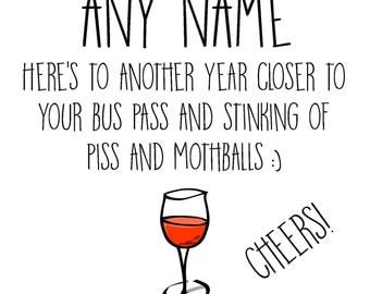 Funny, rude, alternative, sarcastic, personalised Birthday Card!