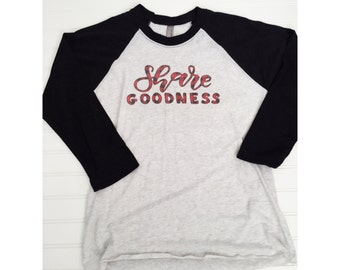 Share Goodness Unisex raglan tee, holiday shirt, holiday tee, share goodness, buffalo plaid shirt, plaid shirt, positive tee, black baseball