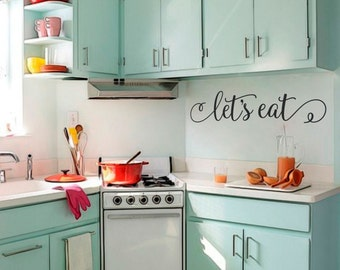 LET'S EAT vinyl wall quotes, wall quote decal, kitchen decals, vinyl letters, dining room, family wall decal, food, kitchen wall quote decal