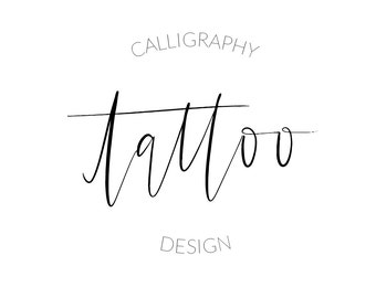 Custom Contemporary Calligraphy Tattoo Design