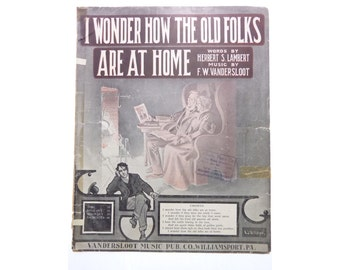 Vintage Sheet Music I Wonder How The Old Folks Are At Home Lambert Sloot