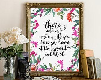 Ernest Hemingway Print, Literature Quote Printable wall art, Literature Quote  print, Writers Quote print, Writers printable Gift  ,