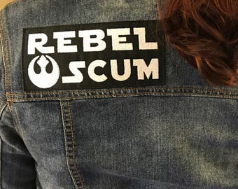 REBEL SCUM Star Wars Patch with Rebel Alliance Crest - Iron or Sew on / 3 Sizes
