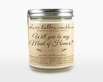 Maid of Honor gift, Will you be my Maid of Honor, Maid of honor Candle, gift for bridesmaid, soy candle, be my maid of honor, scented candle