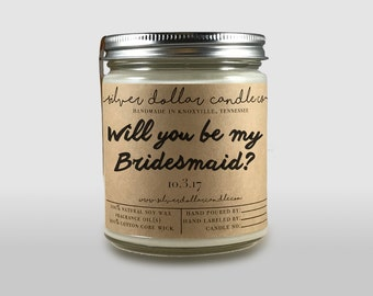 Bridesmaid Candle, Will you be my Bridesmaid, gift for bridesmaid, Personalized candle, Bridesmaid question Gift, Scented Candle,wedding