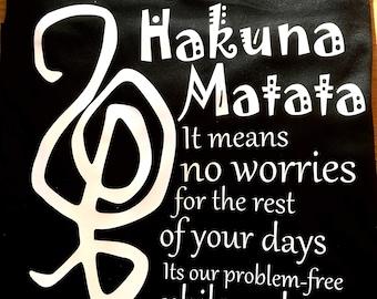 Hakuna Matata inspired shirt