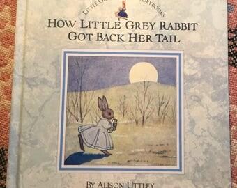 Alison Uttley - How Little Grey Rabbit got her tail back