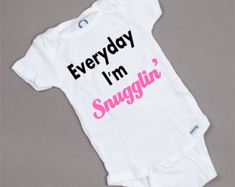 Everyday I'm Snugglin' Baby Onesie, bodysuit, baby gift, gift for baby boy, gift for baby girl, funny onesie, cute onesie.