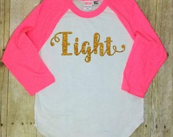 8th Birthday Shirt-Eighth Birthday Shirt-Eight Birthday Shirt-Gold Glitter Birthday Shirt-Eight-8th Birthday Shirt-Girls Eighth Birthday
