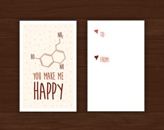 "Funny Medical Valentine's Day Card Download - ""You Make Me Happy"" (Serotonin Molecule) - Great for doctors, med students, nurses, etc."