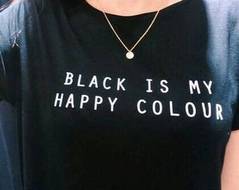 Black Is My Happy Color ladies t-shirt