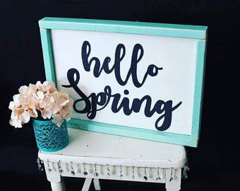 Hello Spring Hand made Sign
