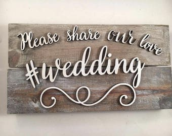 Hashtag Wedding sign, Hashtag sign, Photobooth sign, Share Our Photo Sign, Wedding wood signs, Reception Sign, Wedding Sign, 3d wedding sign