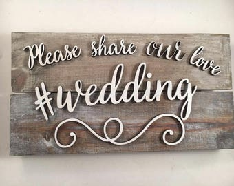 Hashtag sign, Hashtag Wedding sign, Capture the Love, Share Our Photo Sign, Social Media Sign, Reception Sign, Wedding Sign, 3d wedding sign