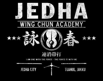 Jedha Wing Chun Academy - Chirrut Imwe Martial Arts Rebel Unisex HOODIE -  1970's Movie Sci-Fi Parody Clothing