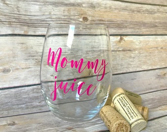 Mommy Juice Wine Glass, SALE
